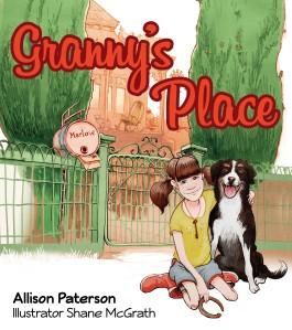 9781925275629 Granny's Place Cover 300dpi RGB